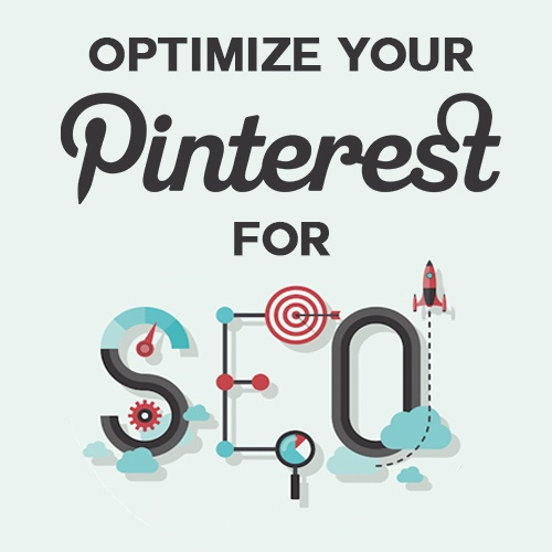 OPTIMIZE PINTERST FOR SEO